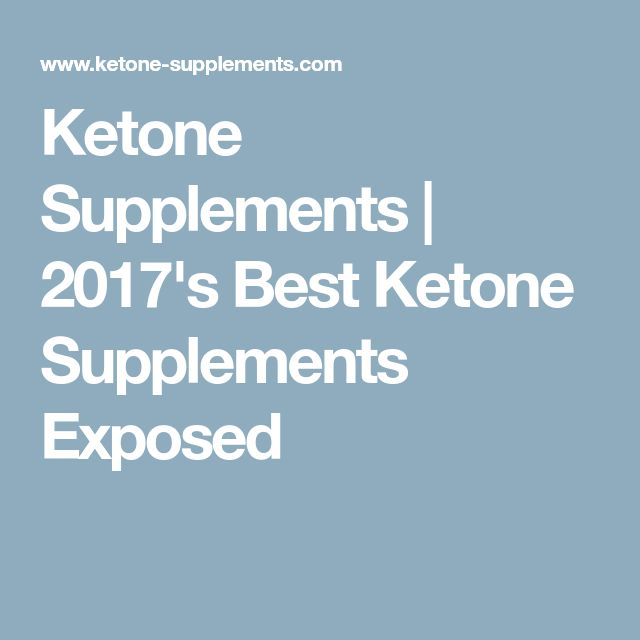 Ketone Supplements   2017's Best Ketone Supplements Exposed