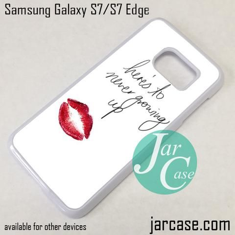 Avril Lavigne Quotes Phone Case for Samsung Galaxy S7 & S7 Edge