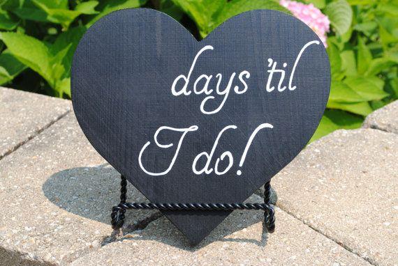 Wedding countdown / chalkboard / engagement gift / Days 'til I do / Bride to be / Bridal shower decor