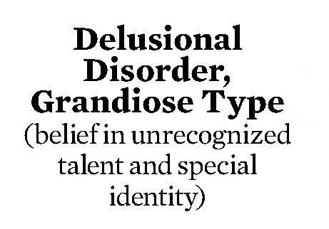 grandiose ideas images quotes | The following can indicate a delusion: (Wikipedia)