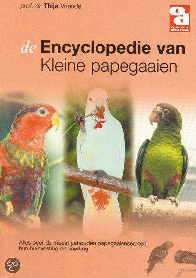Encyclopedie van kleine papegaaien