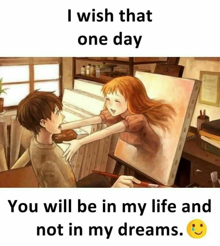 You Are In My Life But I Want To Be In Your Heart Romantic Quotes Anime Quotes Anime Qoutes