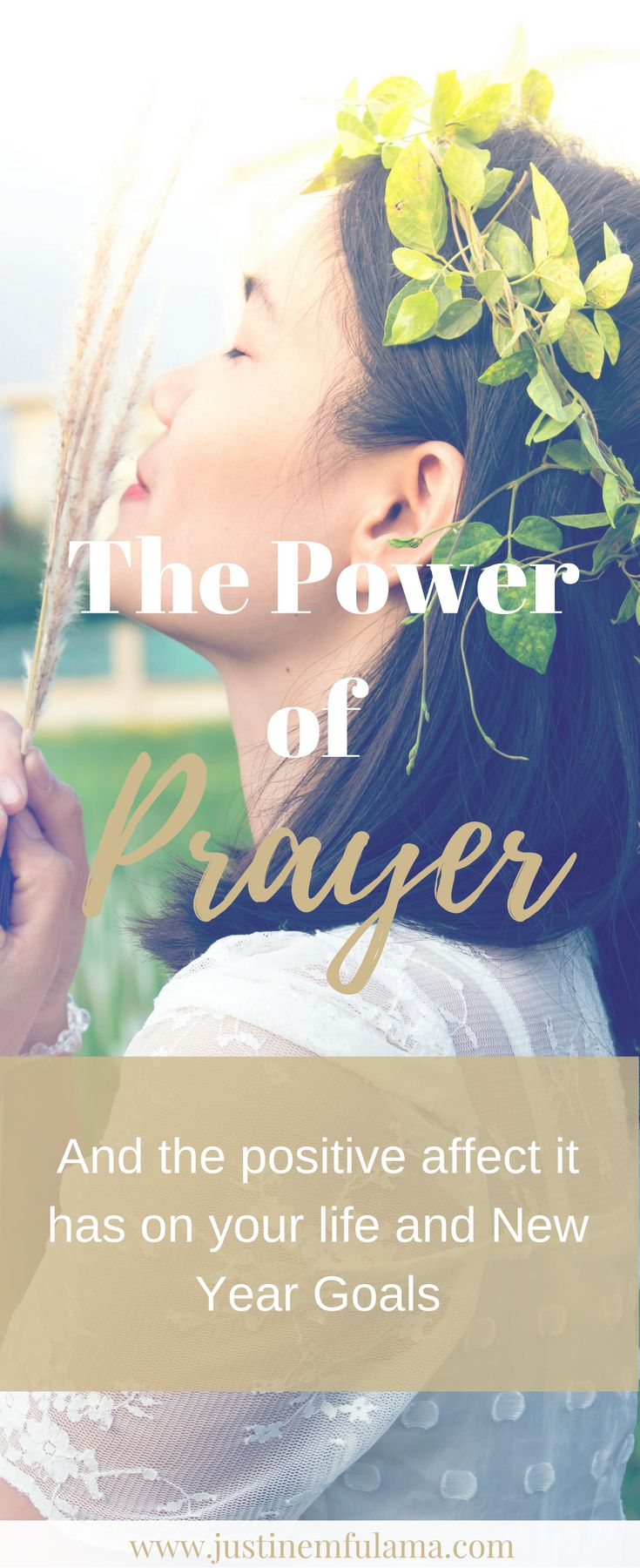 The Power of Prayer. Discover the positive affect prayer has on your life and New Year Goals | focus, peace, wisdom, purpose, gratitude, strength, scripture, guidance, #prayerlife #god #christian #biblical womanhood #faith