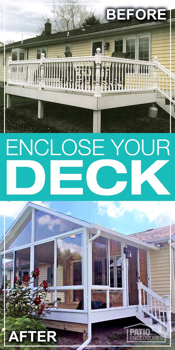 Enclosing Your Deck Allows You To Create Your Perfect Space To