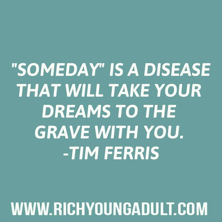 "Tim Ferris with another great quote.  We all have that idea or task that we should do but we keep putting off to another day. To ""Someday"" while we procrastinate and wait about.  Why not make today the day you finally start?   Double tap of you're going to start today instead of ""someday"". by Ed Zimbardi http://edzimbardi.com"