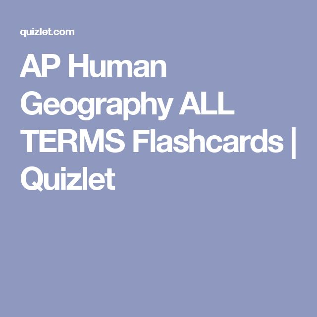 AP Human Geography ALL TERMS Flashcards