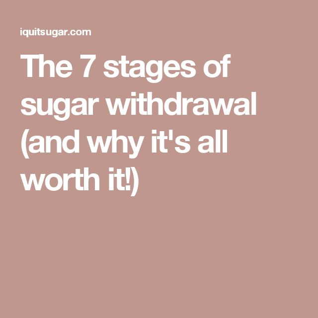 The 7 stages of sugar withdrawal (and why it's all worth it!)