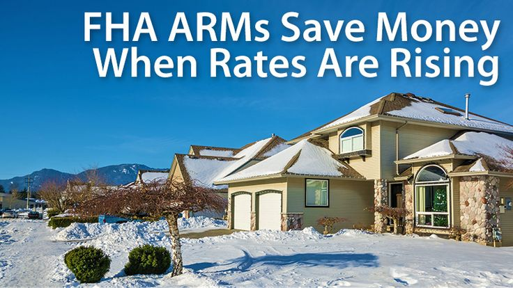 FHA ARM rates allow you to get the benefits of an FHA loan -- low down payment, assumability, and flexible underwriting -- for less.