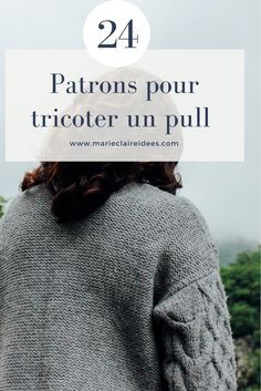 24 patrons pour tricoter un pull facilement / patron de tricot / knitting patterns