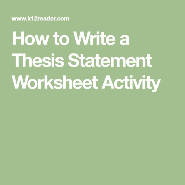 writing a thesis statement activity Included in activity 6 of the student activity is a thesis statement template that students can use when learning to write effective thesis statements teachers may want to project this template or.
