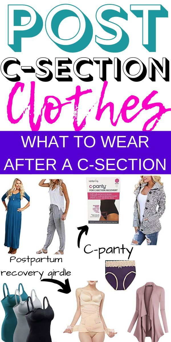 Best Clothes To Wear After A C-Section | C section Post c ...