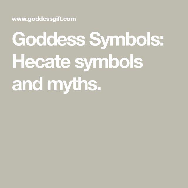 Goddess Symbols: Hecate symbols and myths.