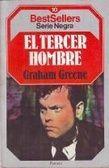 el tercer hombre /  Graham Greene