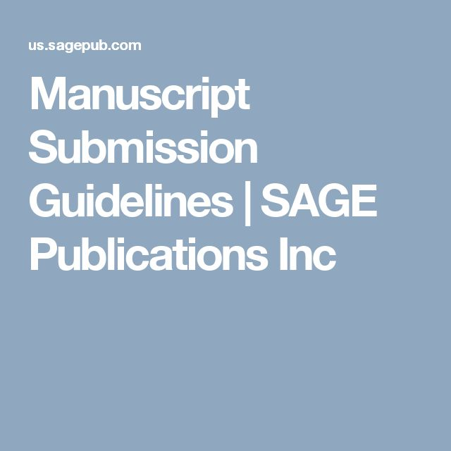 Manuscript Submission Guidelines | SAGE Publications Inc