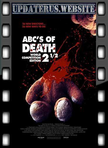 NONTON FILM STREAMING ABCS OF DEATH 2.5 (2016) SUBTITLE INDONESIA