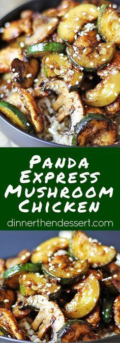 Panda Express Mushroom Chicken in just 20 minutes! You'll be sitting down to dinner faster than you could drive there and pick some up and come home! Lightly sauteed zucchini and mushrooms in a soy ginger and garlic sauce. dinnerthendessert.com