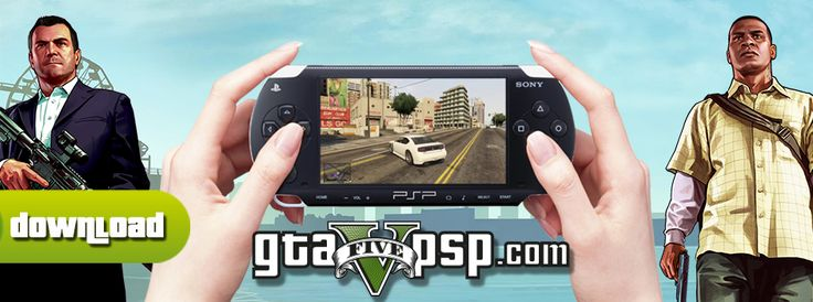 Download GTA 5 PSP for free on our website and play Grand Theft Auto 5 on your Playstation Portable ! GTA 5 PSP ISO download, CSO and ROM also available !