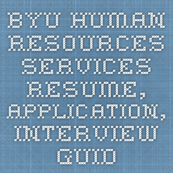 BYU Human Resources Services - Resume, application, interview - human resources resumes