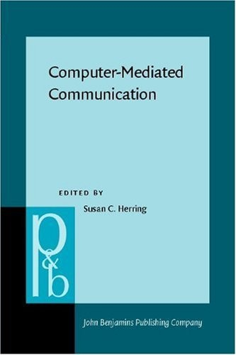 Computer-Mediated Communication: Linguistic, Social and Cross-Cultural Perspectives (Pragmatics & Beyond. New Series, 39) by Susan C. Herring, http://www.amazon.com/dp/1556198035/ref=cm_sw_r_pi_dp_h9mbrb0N8FRV3