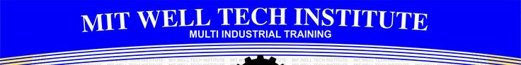 Technical training institute in Jamshedpur tata India MIT WELL TECH INSTITUTE 8092573908/7004752125 ALL TECHNICAL COURSE AVAILABLE