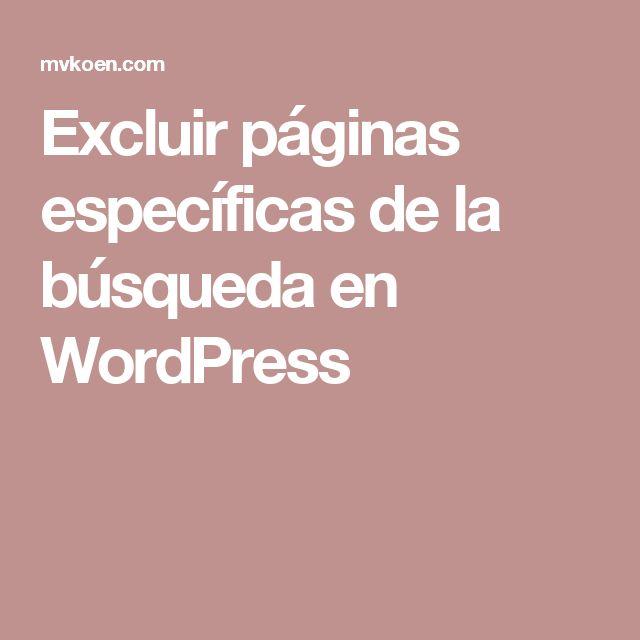 Excluir páginas específicas de la búsqueda en WordPress