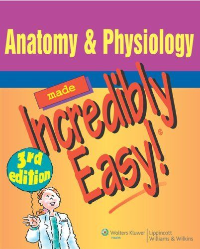95 best nursing book reference images on pinterest nursing books anatomy physiology made incredibly easy incredibly easy series by springhouse fandeluxe Choice Image