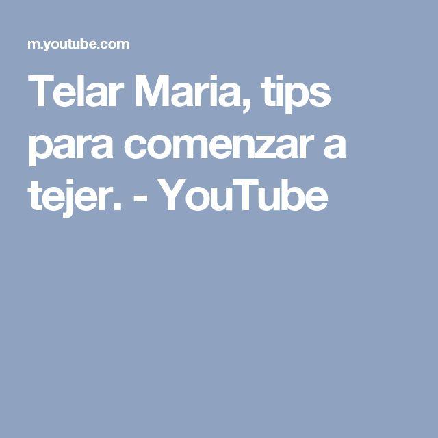 Telar  Maria, tips para comenzar a tejer. - YouTube
