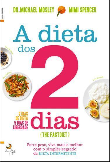 Perca peso e ganhe anos de vida com a Dieta dos 2 Dias, a dieta do jejum intermitente, ou a dieta 5:2. Pode comer o que quiser, mas deve jejuar 2 dias.