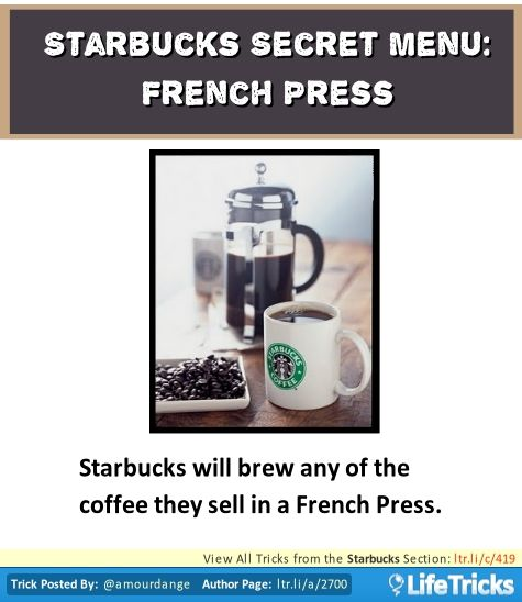 Starbucks Secret Menu: French Press
