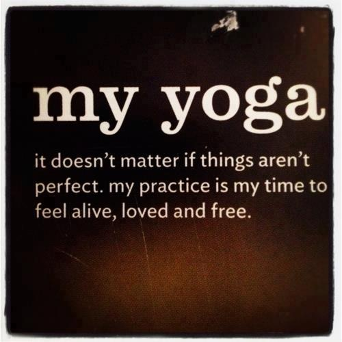 so true...use that time on your mat to feel good within yourself!
