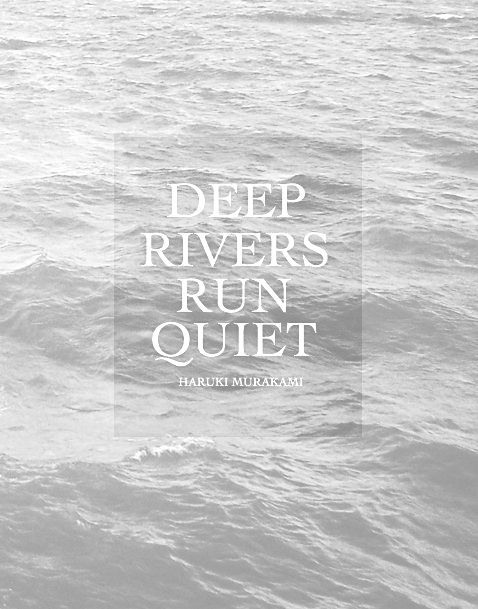 Deep rivers run quiet. I like still waters run deep a bit better in summing up the INFJ.