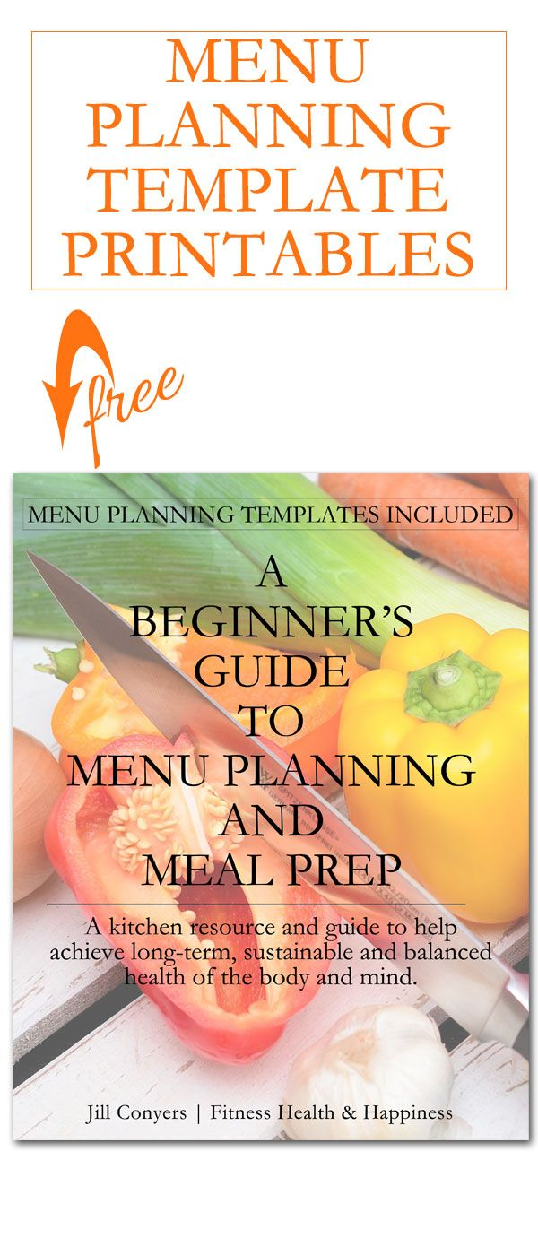 This free beginner's guide and menu planning templates are a great way to begin creating healthy new habits in the new year.