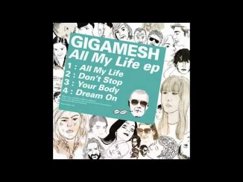 ▶ Gigamesh - All My Life - YouTube
