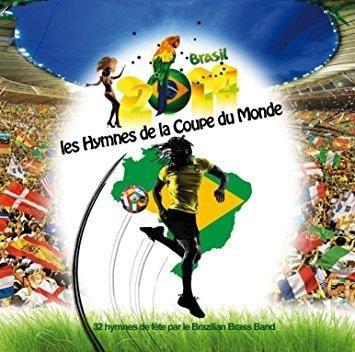 Brazilian Brass Band - World Cup Soccer Hymns