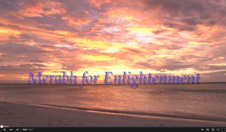 Merabh for Enlightenment – from Kharisma Shoud 9