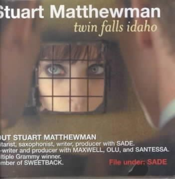 Stuart Matthewman - Twin Falls Idaho