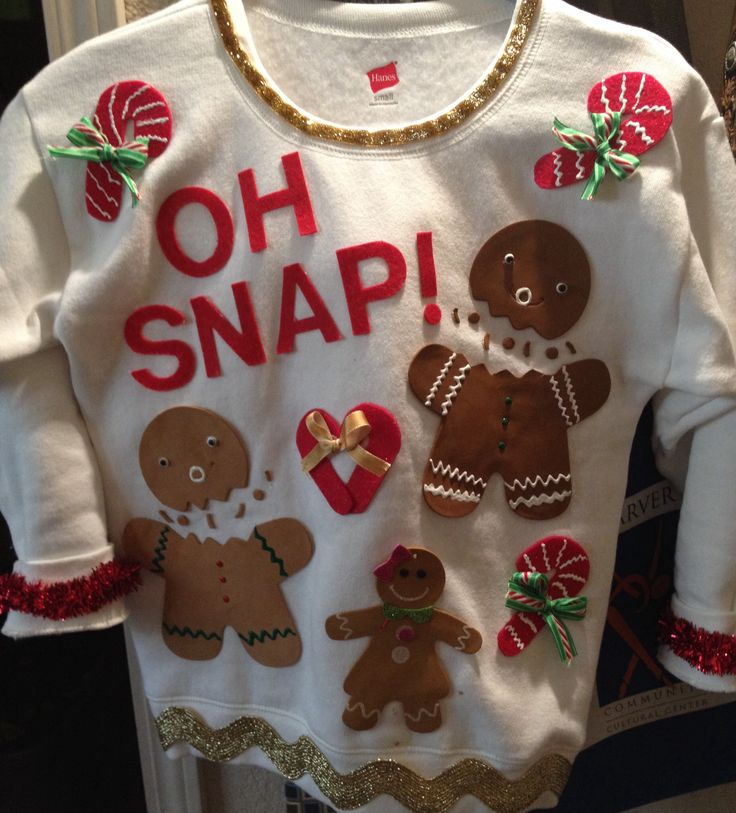 Ugly Christmas Sweater idea   Purchased sweatshirt at Academy and added foam gingerbread man found at Target in the $1 section. Glued foam letters and decorated with puffy paint, felt and ribbon.