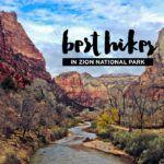 15 Best Hikes in Zion National Park Utah