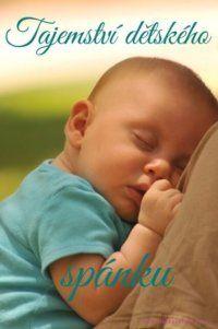 Každý se těší až se jeho miminko narodí. Těšíme se, až ho konečně uvidíme, budeme ho moci držet a taky my, ženy, až se už konečně dostane ven. Samá radost. Ale tak to je správně. Příroda to zařídila tak, abychom už měly těhotenství plné zuby, jinak bychom nikdy to dítě nepustily na světlo světa.    Když se už konečně narodí, jsme v euforii. Tolik očekávaný zázrak je tady. Z masa a kostí.   #děti #mateřství #spánek