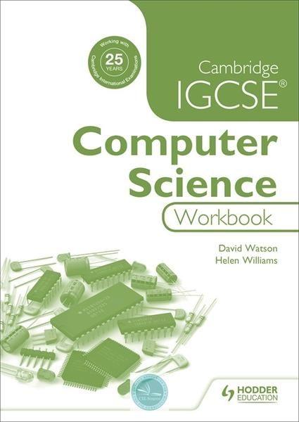 9781471868672, Cambridge IGCSE Computer Science Workbook - CIE SOURCE