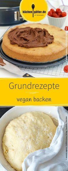 Vegan backen: Hier findet ihr viele tolle Grundrez…