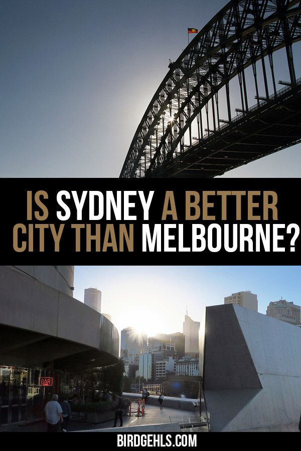 Melbourne Vs Sydney Here S Why Sydney Should Win Sydney Travel Melbourne Vs Sydney Australia Travel Guide