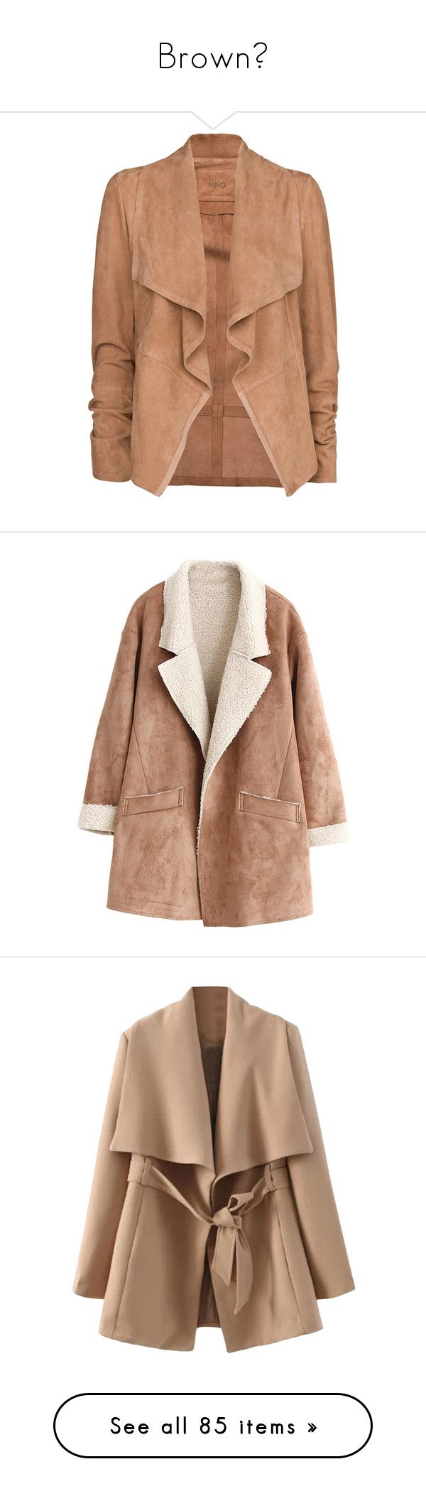 """Brown🌰"" by nattiexo ❤ liked on Polyvore featuring outerwear, jackets, coats, casacos, beige, beige jacket, beige suede jacket, long sleeve jacket, lapel jacket and mango jackets"