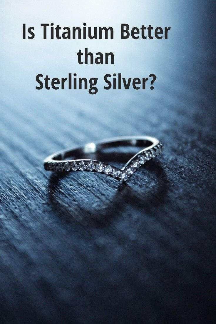 Is Titanium Better Than Sterling Silver Silver Wedding Bands Titanium Wedding Rings Titanium Jewelry