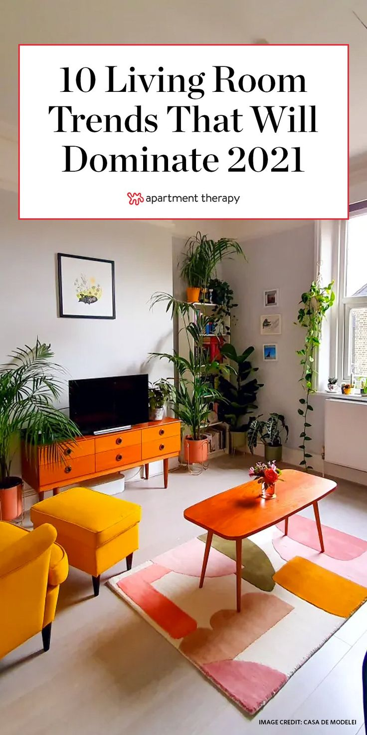 10 Living Room Trends That Will Dominate 2021 According To Designers Home Room Design Apartment Decor Living Room Decor Apartment 60s style living room