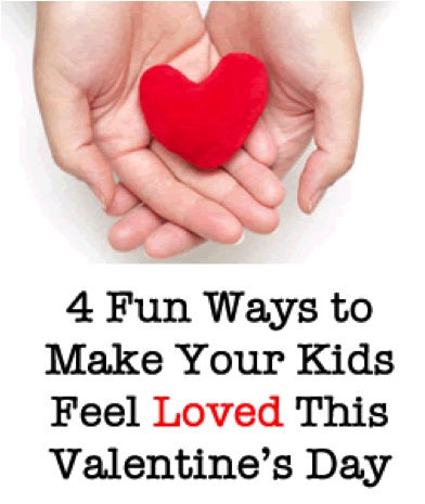 4 Fun Ways to Make Your Kids Feel Loved This Valentine's Day