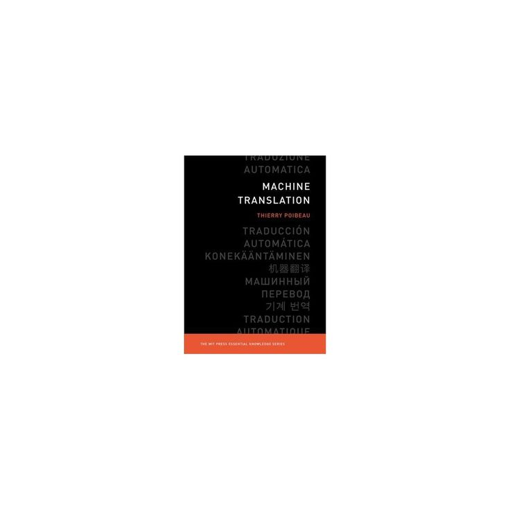 Machine Translation (Paperback) (Thierry Poibeau)