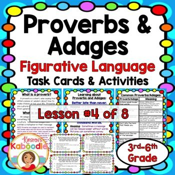 This figurative language product for 3rd-6th grade includes 2 instructional pages, 7 pages of common proverbs and adages, 24 task cards, an answer sheet, an answer key, and 3 activity sheets.  Please note that, as per the common core standards, this packet does NOT focus on the difference between proverbs and adages, but instead on the contextual meaning of proverbs and adages.
