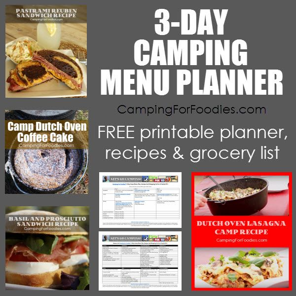 3-Day Camping Menu Planner And Grocery List! People ask me … How do you eat like a foodie (and avoid hot dogs) while camping without making it a chore? My answer is simple … I use a camping menu planner and I don't try to make every meal an extravagant one. Here is what we ate on a recent camp trip. I've done the work for you with FREE printable recipes and my grocery list! A Camping Menu Planner Keeps You Organized ... You Are Going To Love This One!