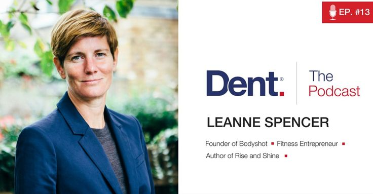 Dent | The Podcast with Glen Carlson  Ep 13. Finding Your Niche and Leveraging Content with Leanne Spencer